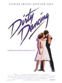 DIRTY DANCING – sortie le 07 Novembre 2018 au cinéma