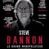 STEVE BANNON LE GRAND MANIPULATEUR – sortie le 25 Septembre 2019 au cinéma